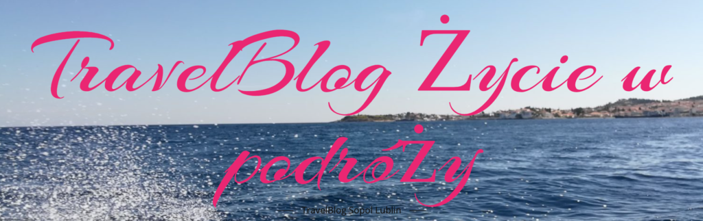 blog o podróżach Małgorzata Ćwiklińska-Sołtys